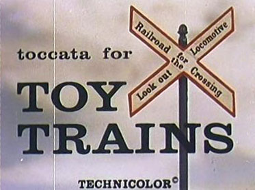 Toccata for Toy Trains